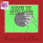 【中商海外直订】Bobert the Metal Spider
