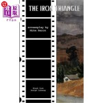 【中商海外直订】The Iron Triangle: The Screenplay