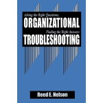 【预订】Organizational Troubleshooting: Asking the Right Questi