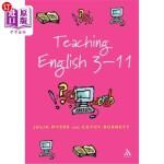 【中商海外直订】Teaching English 3-11: The Essential Guide for Teac