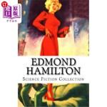 【中商海外直订】Edmond Hamilton, Science Fiction Collection