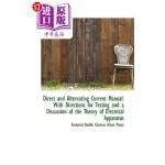 【中商海外直订】Direct and Alternating Current Manual: With Directi
