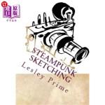【中商海外直订】Steampunk Sketching: Learn How to Draw Steampunk wi