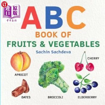【中商海外直订】ABC Book of Fruits & Vegetables: Early Learning Watercolor Picture Book for Babies, Toddl...