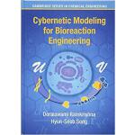 【预订】Cybernetic Modeling for Bioreaction Engineering 9781107