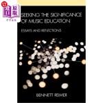 【中商海外直订】Seeking the Significance of Music Education: A Phil