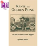【中商海外直订】Renie from Golden Pond: The Story of Lorene Turner