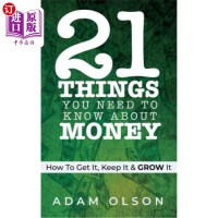 【中商海外直订】21 Things You Need to Know About Money: How to Get