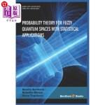 【中商海外直订】Probability Theory for Fuzzy Quantum Spaces with St