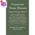 【中商海外直订】Connective Tissue Diseases: Holistic Therapy Option