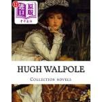 【中商海外直订】Hugh Walpole, Collection Novels