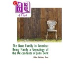 【中商海外直订】The Bent Family in America: Being Mainly a Genealog