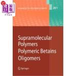 【中商海外直订】Supramolecular Polymers/Polymeric Betains/Oligomers