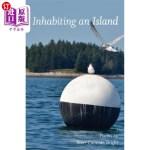 【中商海外直订】Inhabiting an Island