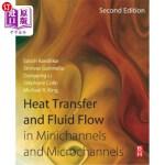 【中商海外直订】Heat Transfer and Fluid Flow in Minichannels and Mi