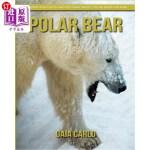 【中商海外直订】Polar bear: Amazing Fun Facts and Pictures about Po