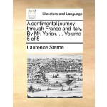 【预订】A Sentimental Journey Through France and Italy. by Mr.