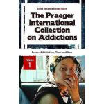 【预订】The Praeger International Collection on Addictions, Vol