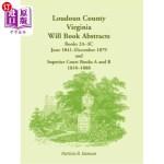 【中商海外直订】Loudoun County, Virginia Will Book Abstracts, Books