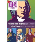 【中商海外直订】Classical Music Insights: Bach and Beyond