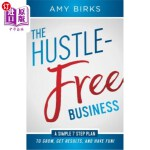 【中商海外直订】The Hustle-Free Business