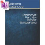 【中商海外直订】Casanova: Part 16 - Depart Switzerland: Large Print