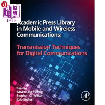 【中商海外直订】Academic Press Library in Mobile and Wireless Communications: Transmission Techniques for...