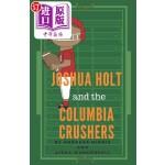 【中商海外直订】Joshua Holt and the Columbia Crushers