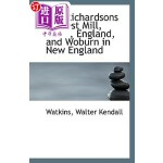 【中商海外直订】The Richardsons of West Mill, Herts, England, and W