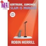 【中商海外直订】Gertrude, Gumshoe: Slam Is Murder