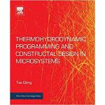 【预订】Thermohydrodynamic Programming and Constructal Design i