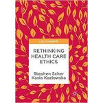 【预订】Rethinking Health Care Ethics 9789811345128