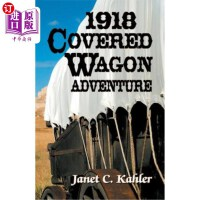 【中商海外直订】1918 Covered Wagon Adventure