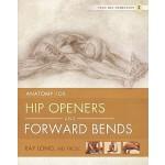【预订】Anatomy for Hip Openers and Forward Bends
