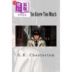 【中商海外直订】The Man Who Knew Too Much