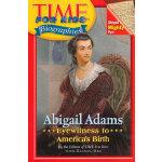 Time For Kids: Abigail Adams 美国《时代周刊》儿童版:阿比盖尔・亚当斯 ISBN 9780060576288