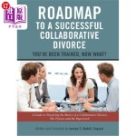 【中商海外直订】Roadmap to a Successful Collaborative Divorce: You'