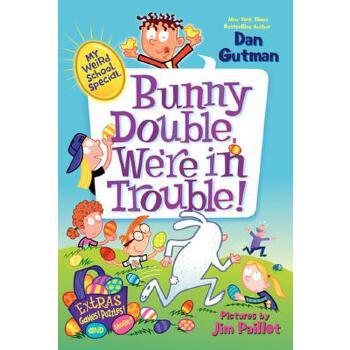 【预订】My Weird School Special: Bunny Double, We're in Trouble! 预订商品,需要1-3个月发货,非质量问题不接受退换货。