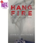 【中商海外直订】Hangfire: An Eddie Holland Novel