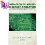 【中商海外直订】Strategic Planning in Higher Education