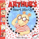 Arthur's Heart Mix-Up 亚瑟小子糊涂了(亚瑟小子图画故事书) ISBN 0316733816