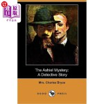 【中商海外直订】The Ashiel Mystery: A Detective Story (Dodo Press)
