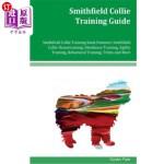 【中商海外直订】Smithfield Collie Training Guide Smithfield Collie