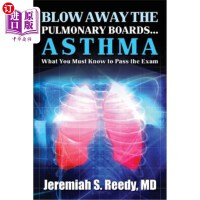 【中商海外直订】Blow Away The Pulmonary Boards ...ASTHMA: What You