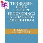 【中商海外直订】Tennessee Code Title 21 Proceedings in Chancery 201