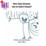 【中商海外直订】How Does Dummy Get to Kodi's House