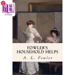【中商海外直订】Fowler's Household Helps