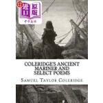 【中商海外直订】Coleridge's Ancient Mariner and Select Poems