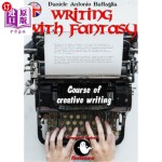 【中商海外直订】Writing with Fantasy - Course of Creative Writing