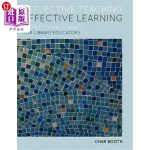 【中商海外直订】Reflective Teaching, Effective Learning: Instructio